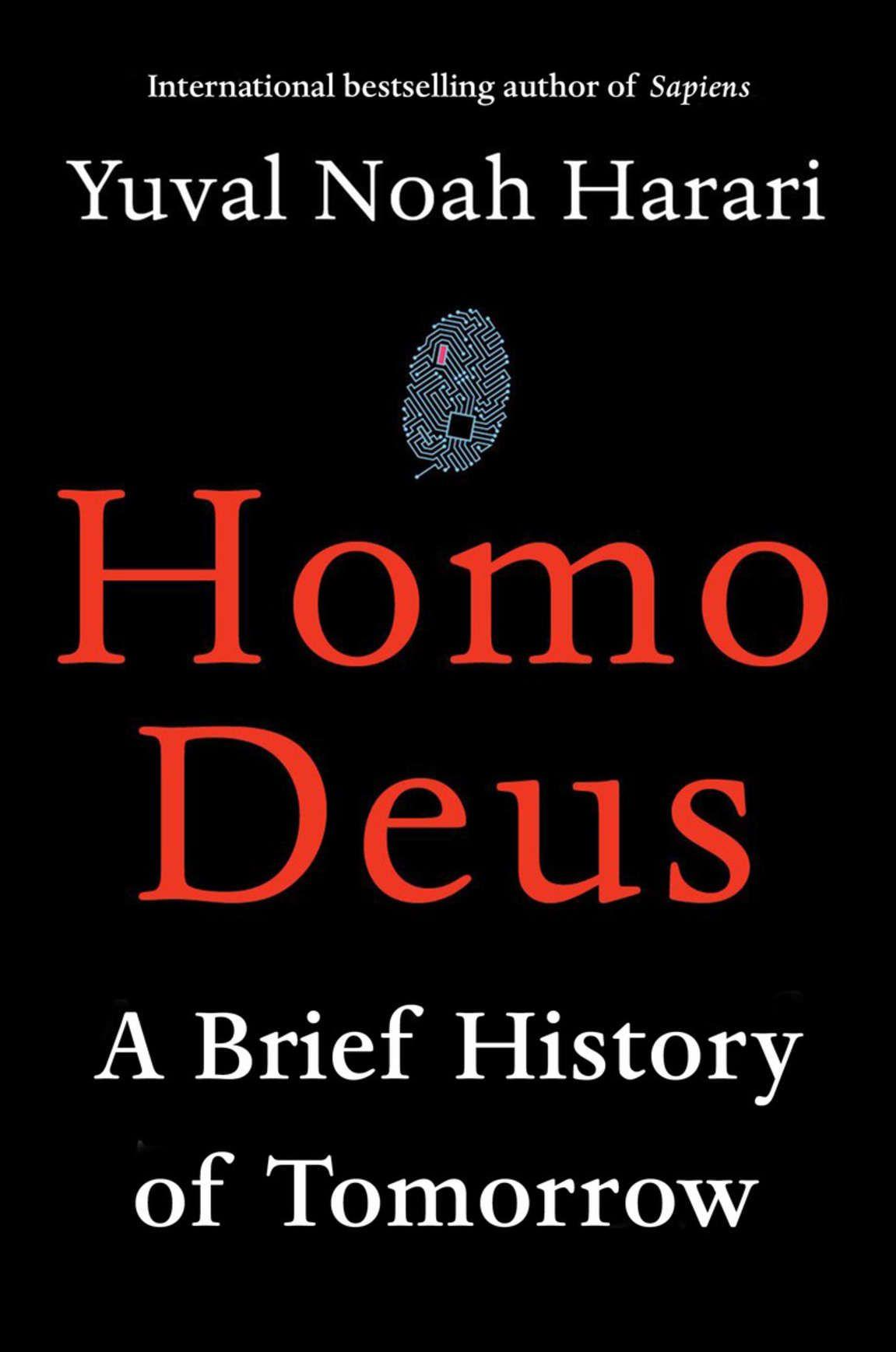 Homo Deus: A Brief History of Tomorrow eBook: Yuval Noah Harari
