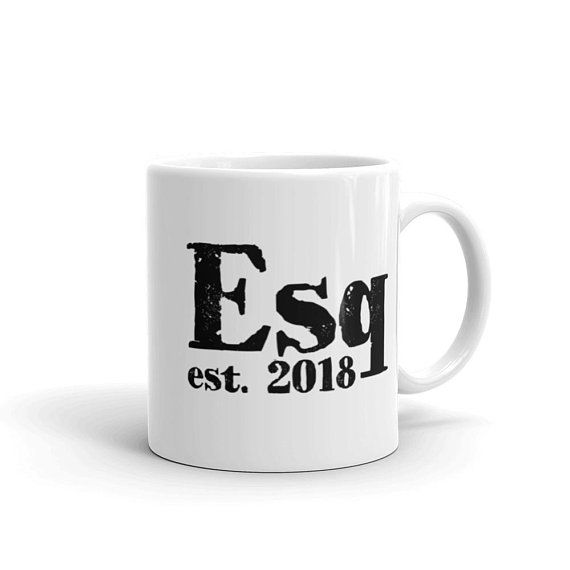 a857c32d85b Coffee Mug - Esq. (Esquire) 2018 - Law School Graduation Gift - Attorney  Gifts - Lawyer Gifts - Law Firm Gifts