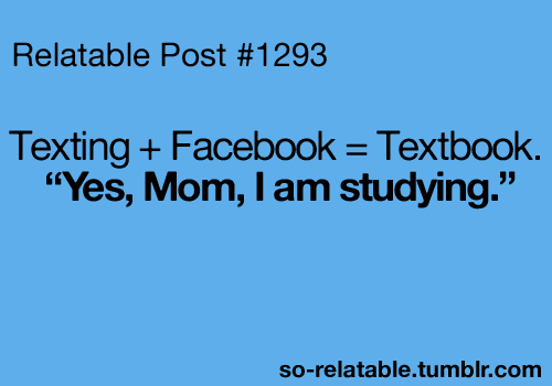 Quote Text Quotes Texting School Study Facebook Studying Relate Facebook Status Relatable