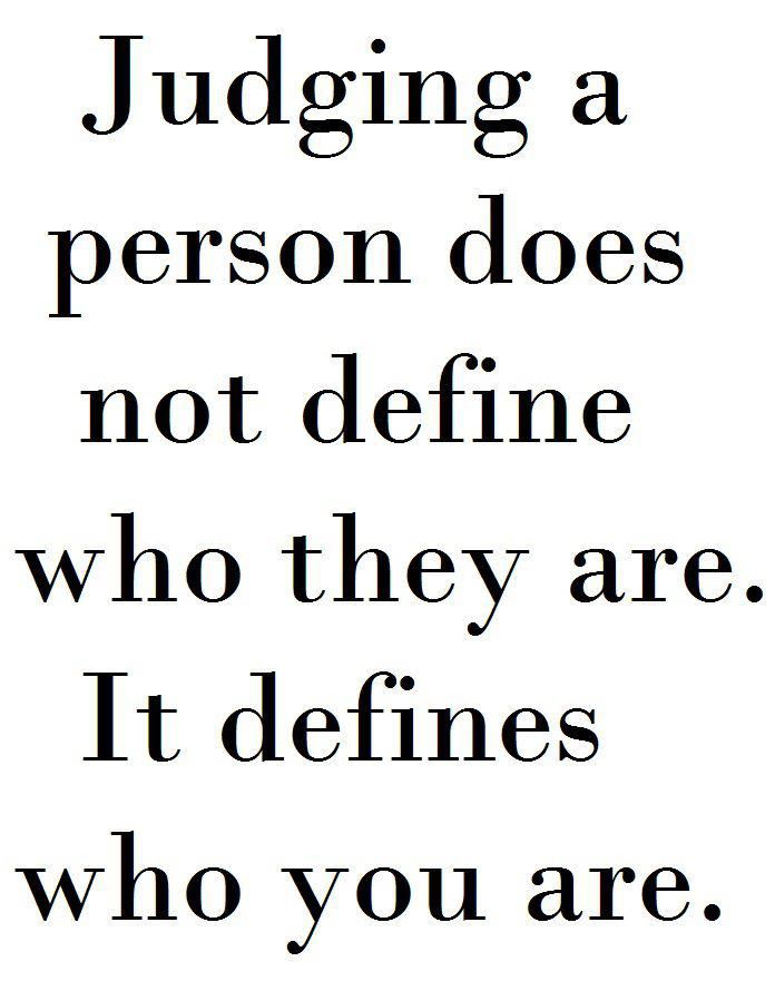 Quotes About Judging People Tag Archives Judging People Juj