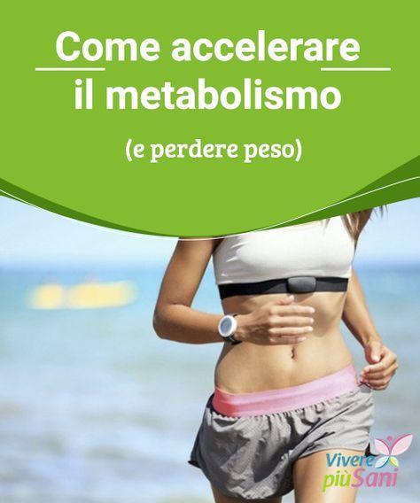 modo migliore e sano per perdere peso