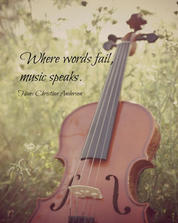 Where Words Fail Music Speaks Quote Violin by ...