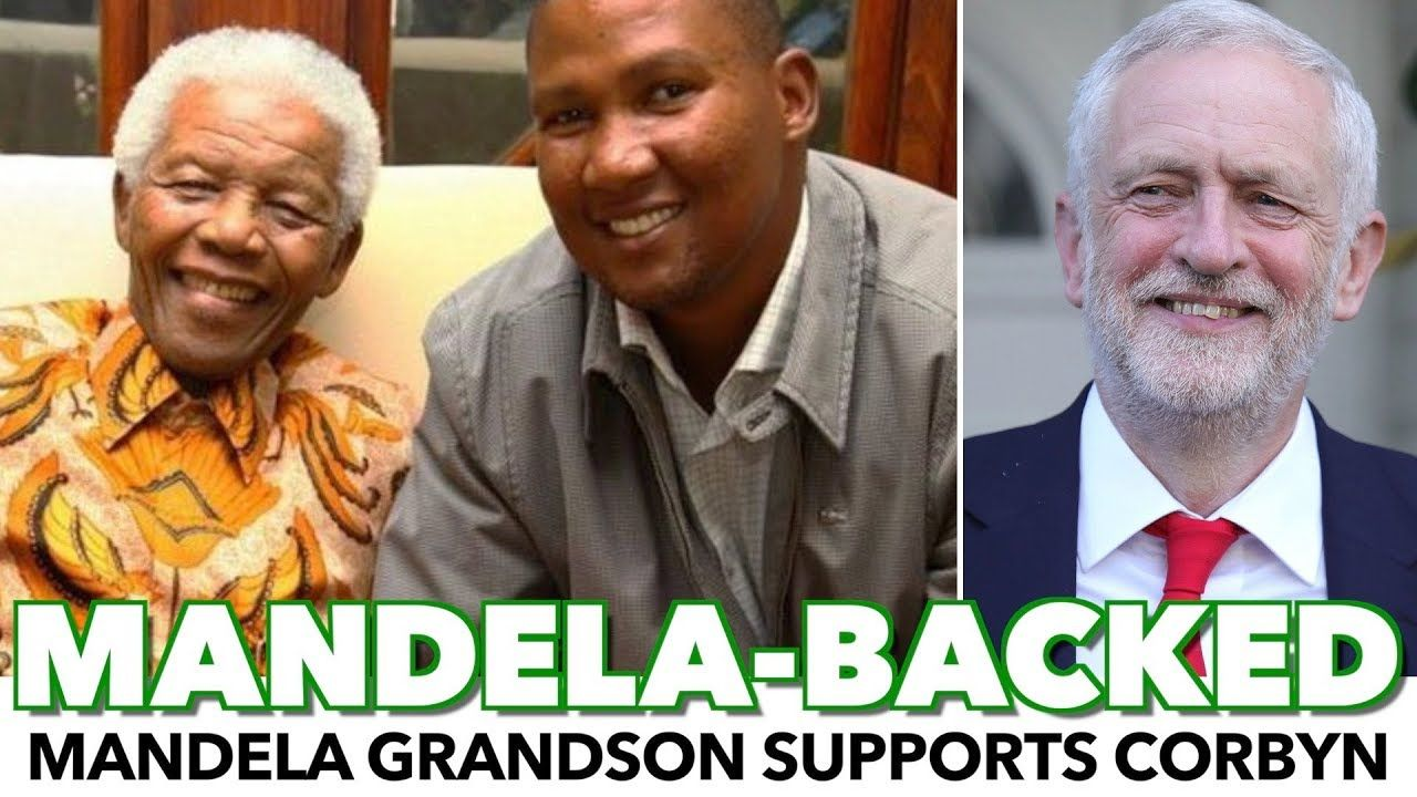 "Nelson Mandela Grandson ""We Owe"" Jeremy Corbyn For Our"