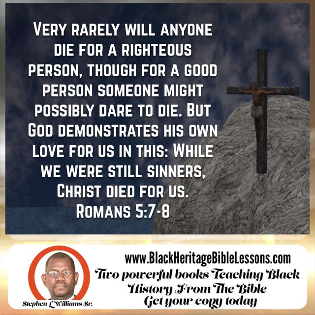 """""""Very rarely will anyone die for a righteous person, though for a good person someone might possibly dare to die. But God demonstrates his own love for us in this: While we were still sinners, Christ died for us."""" Romans 5:7-8 NIV http://bible.com/111/rom.5.7-8.niv"""