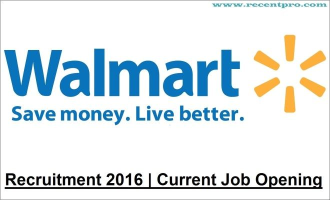 Walmart Recruitment 2016 Jobs At Walmart Current Openings