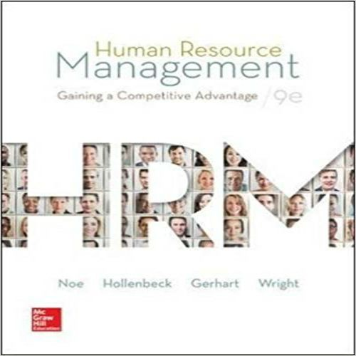 Download full solutions manual for human resource management gaining download full solutions manual for human resource management gaining a competitive advantage 9th edition by noe fandeluxe Images