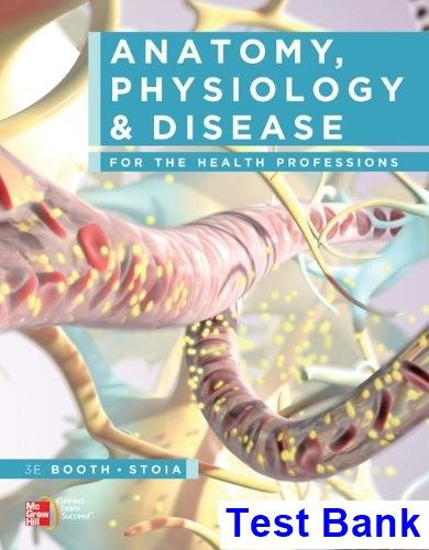 Anatomy Physiology and Disease for the Health Professions 3rd ...