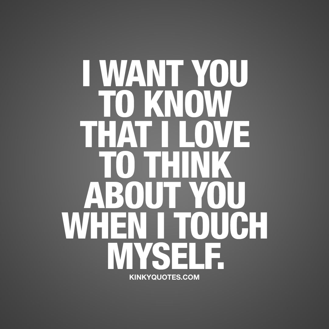 Sexy Thinking About You Quotes Wwwtopsimagescom