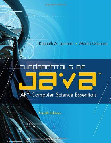 Fundamentals of javatm ap computer science essentials http fundamentals of java ap computer science essentials fourth edition covers all of the ap requirements for computer science exam a used book in good fandeluxe Choice Image