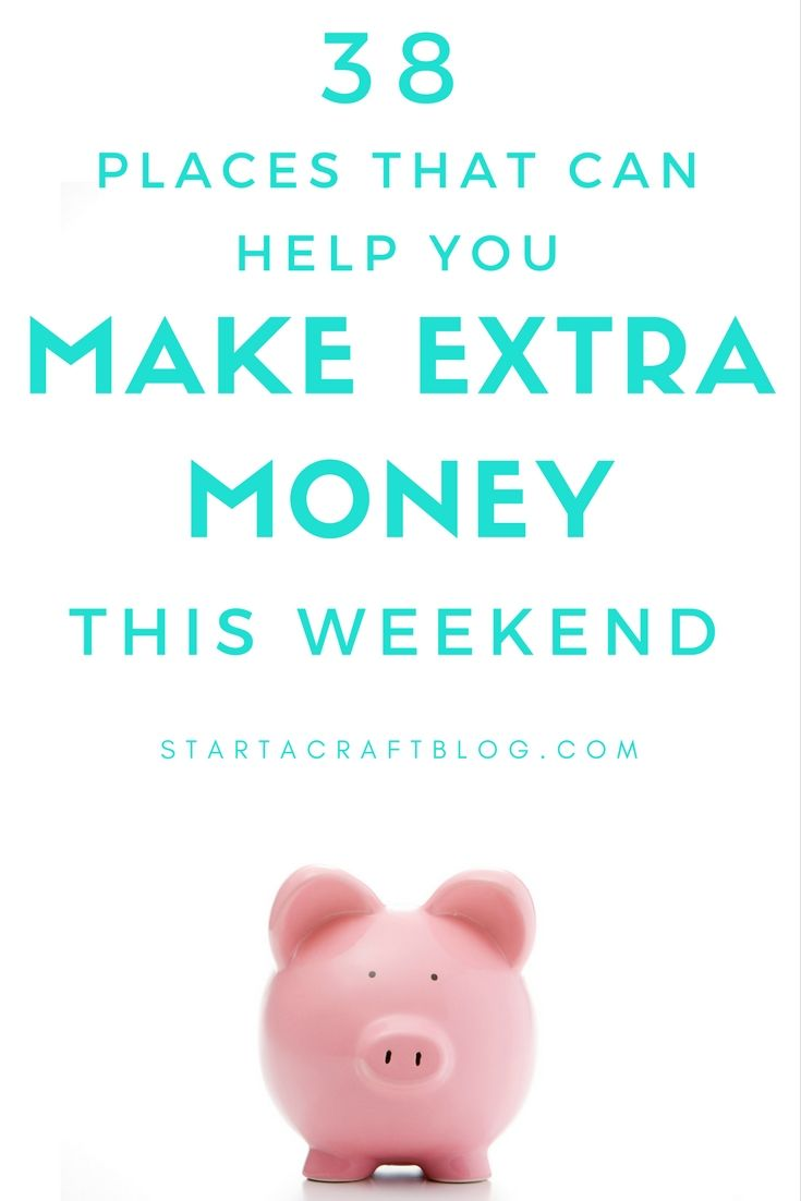 5 Legit Ways To Make Extra Money This Weekend Extra Money Make Money Blogging Extra Money Online