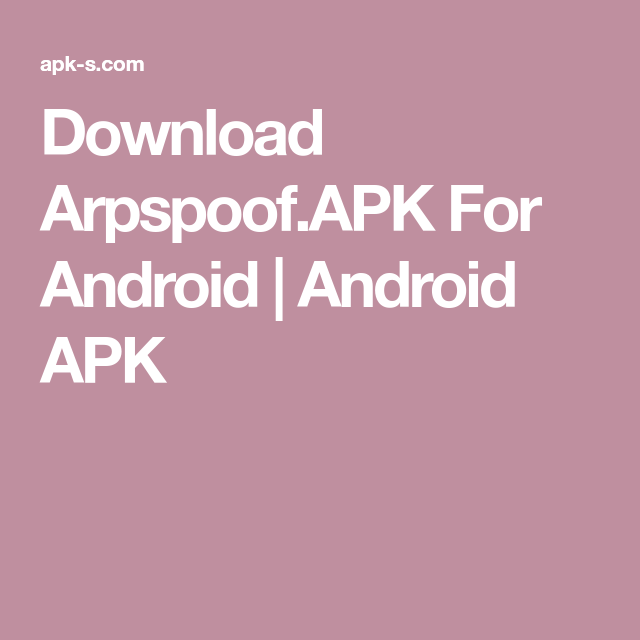 Download Arpspoof APK For Android | Android APK | abrak