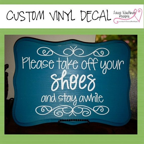 VINYL DECAL DIY Please Take Off Your Shoes Custom Vinyl House - Custom vinyl decals for wood