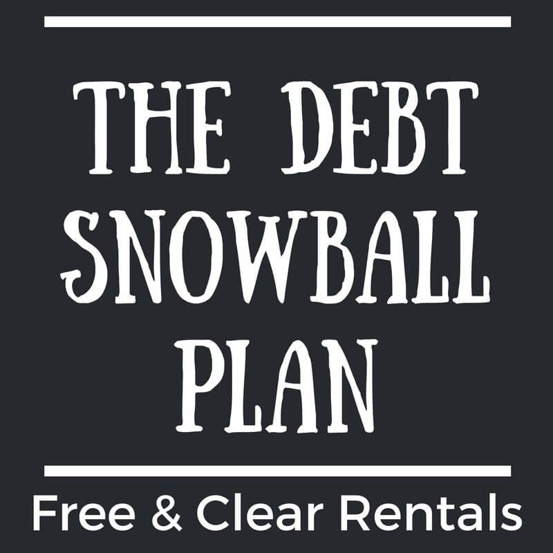 The Debt Snowball Plan - How to Get Free  Clear Rental Properties