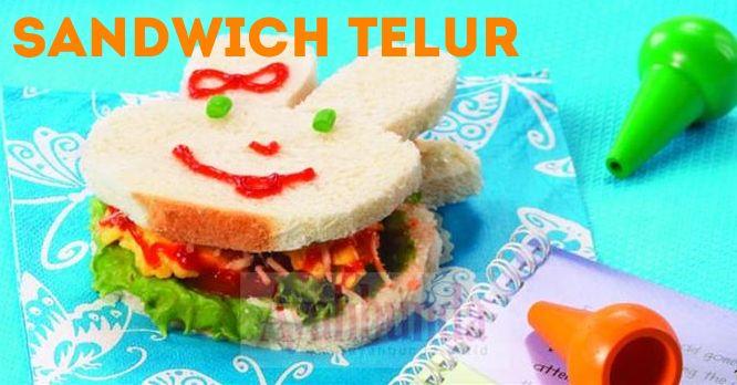 Sandwich Telur Egg Sandwich Klik Link Di Atas Untuk Mengetahui Resep Sandwich Telur Roti Lapis Resep Sandwich Telur