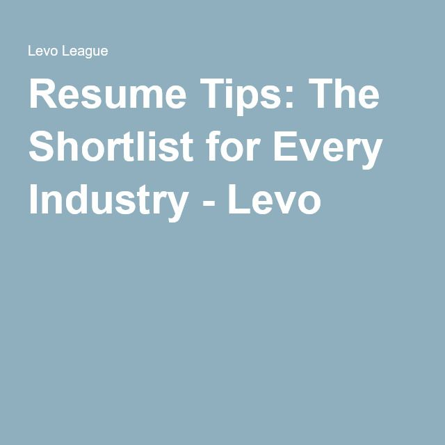 resume tips the shortlist for every industry career advice and