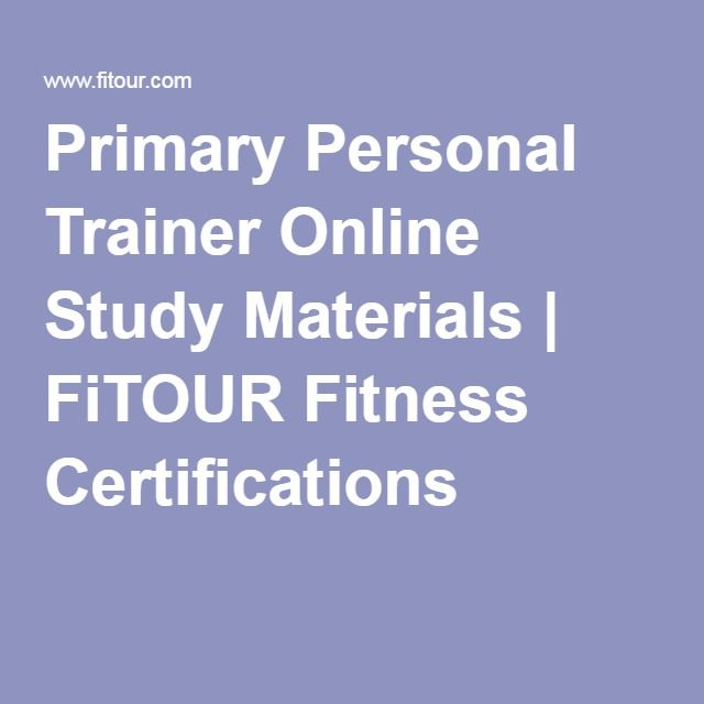 Primary Personal Trainer Online Study Materials   FiTOUR Fitness ...