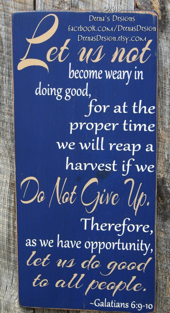 LEO Faith, Police Sign, LEO Sign, Police Gift, Distressed Wood Sign, LEO Bible Verse, Police - Galatians 6:9-10 - Let Us Not Become Weary