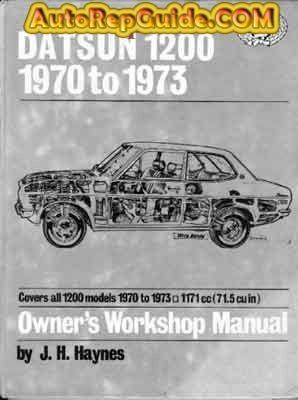 Download Free 1970 1973 Datsun 1200 Repair Manual Maintenance And Operation Image By Autorepguide Com Repair Manuals Datsun Repair