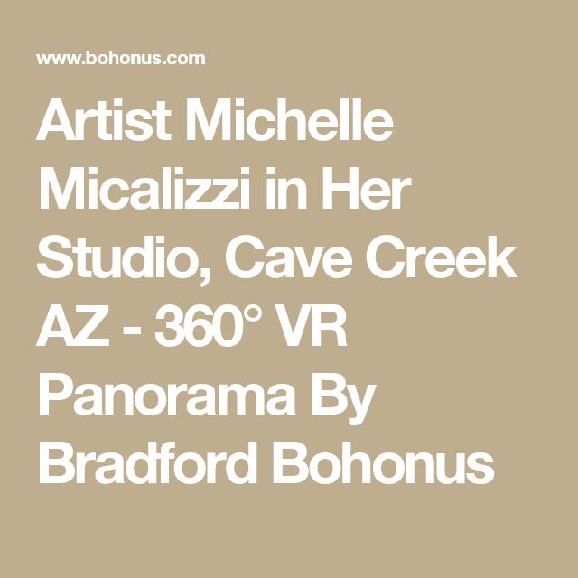Artist Michelle Micalizzi in Her Studio, Cave Creek AZ - 360° VR Panorama By Bradford Bohonus