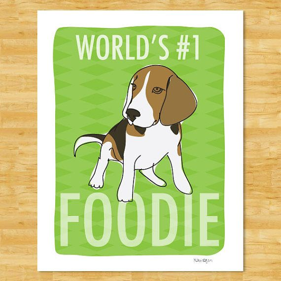 Beagle Art Print Worlds Number One Foodie Beagle Gifts For Dog