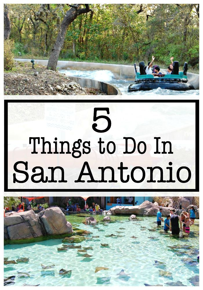 Top 5 Things To Do In San Antonio Tx Our San Antonio