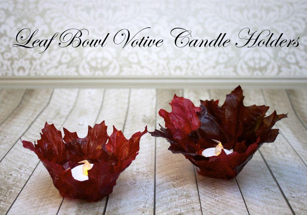 Diy Leaf Bowl Votive Candle Holders Fall Stuff