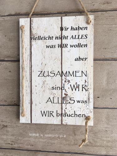 Alles was wir brauchen sind wir vintage spruchtextschild - Wanddekoration shabby chic ...