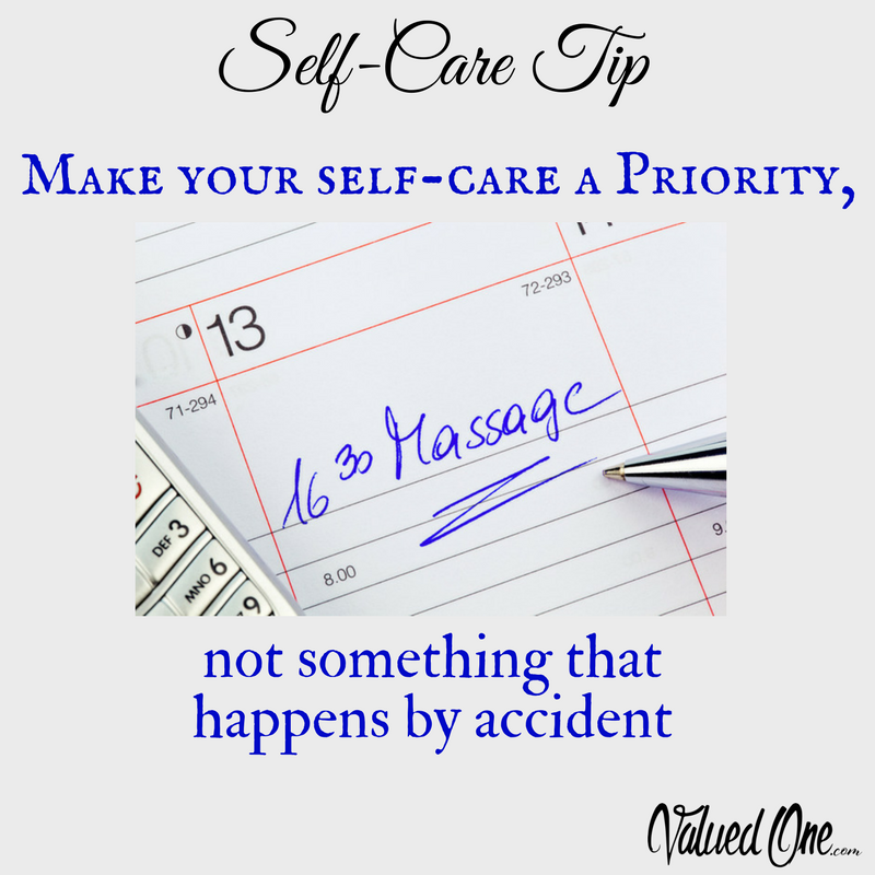 Make Your Self Care A Priority, Not Something That Happens By Accident. Get