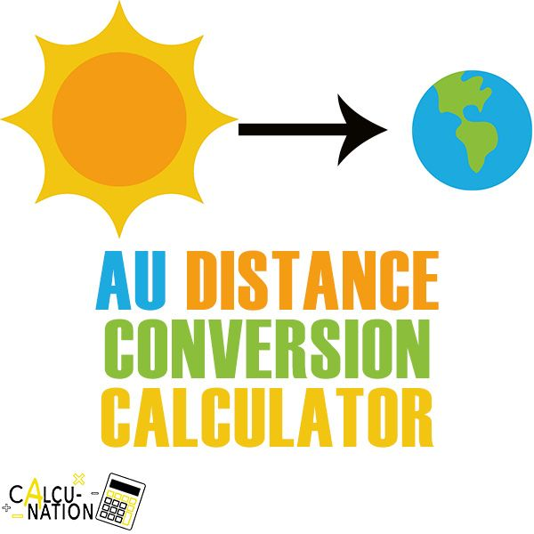Free educational calculator for Astronomical Unit.