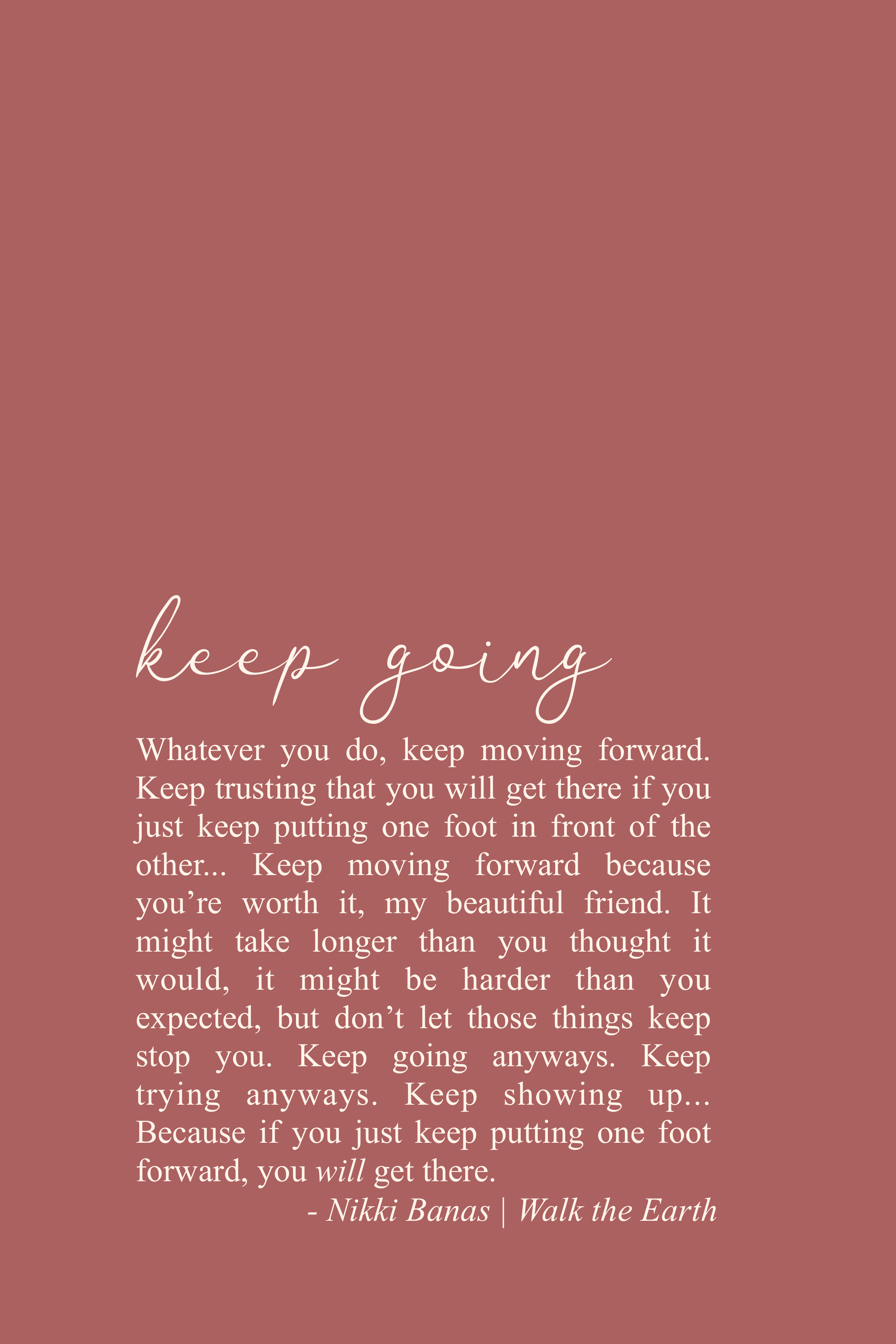 Keep Going Quotes Don T Give Up Yoga Quotes Inspiring Poetry Fitness Quotes Keep Going Quotes Go For It Quotes Encouragement Quotes