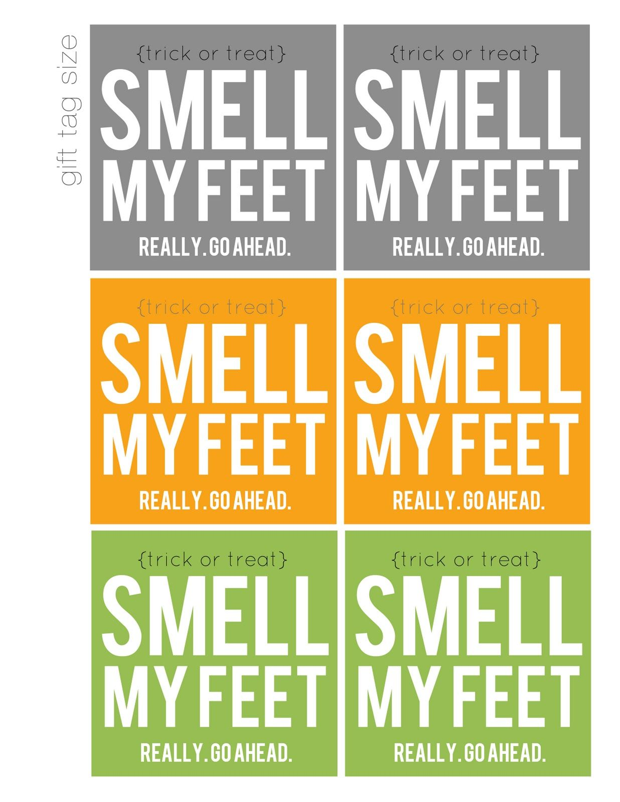 Smell my feet free printable halloween gift school parties it seems like halloween candy fills the store aisles earlier and earlier every year and without fail every year i buy our candy early so we can eat it all negle Gallery