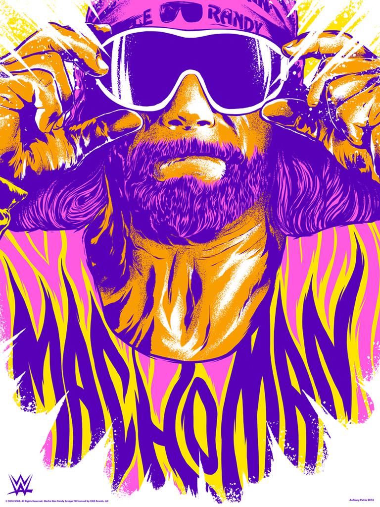Anthony Petrie Ultimate Maniac Macho Man Print Macho Man Macho Man Randy Savage Macho