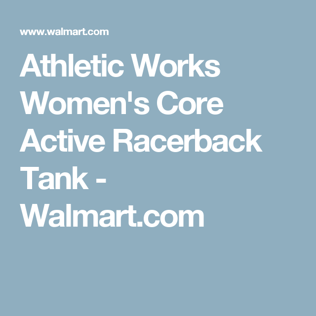 4ca17b1be48e4e Athletic Works Women s Core Active Racerback Tank - Walmart.com ...