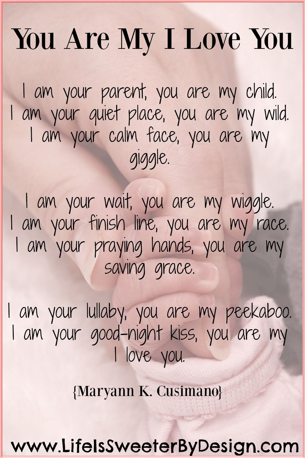 A Beautiful Poem That Describes A Parent S Love For Their Child