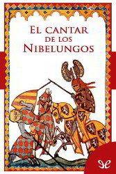 El Cantar De Los Nibelungos Anónimo Descargar Pdf Pdf Libros Nibelungos Cantando Libros Gratis