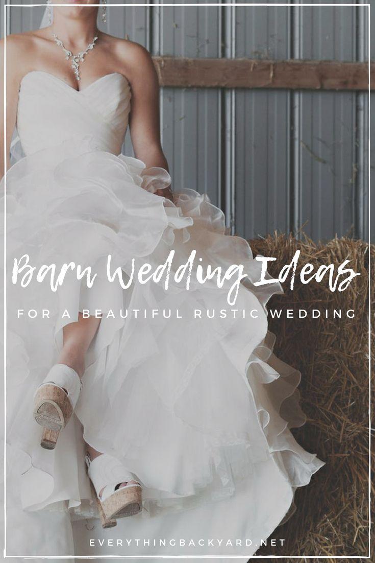 Wedding decorations barn  How to Plan a Beautiful Barn Wedding u Helpful Ideas and Tips