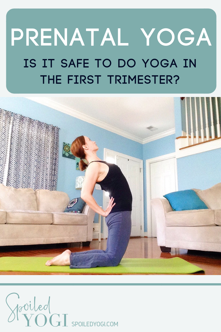 Yoga In the First Trimester: Is It Safe | Prenatal yoga ...