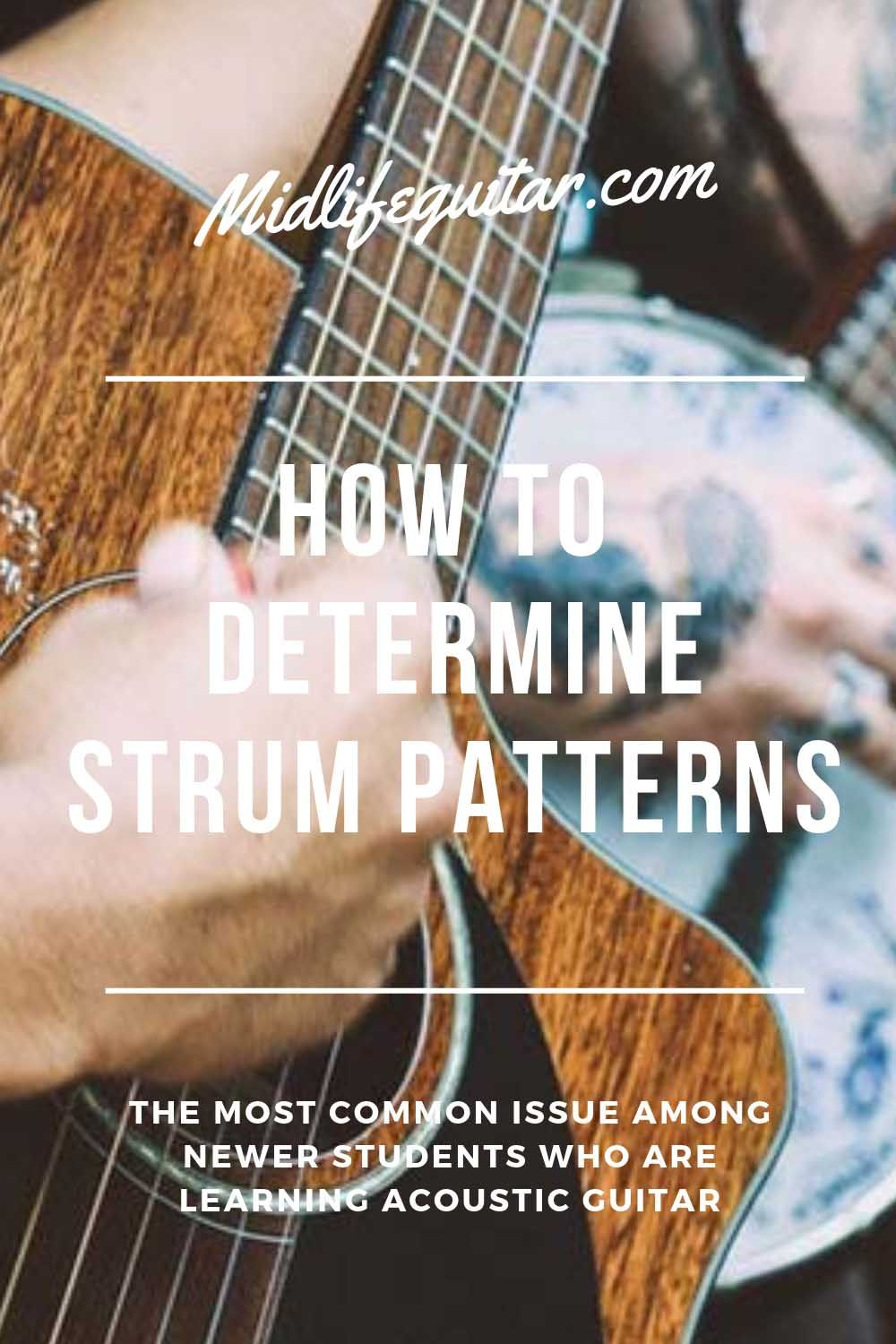 How To Determine The Strum Pattern Of A Song Learn Acoustic Guitar Guitar Songs For Beginners Guitar