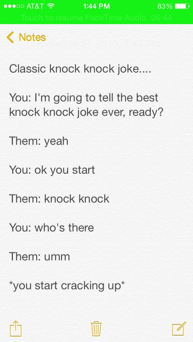 The Point Is That The Person Saying Knock Knock Doesn T Know How To Finish The Joke Because You Said I Am Telling The Good Jokes Funny Jokes To Tell Jokes