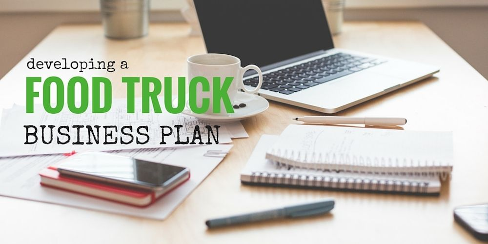 Learn how to write a winning food truck business plan with these