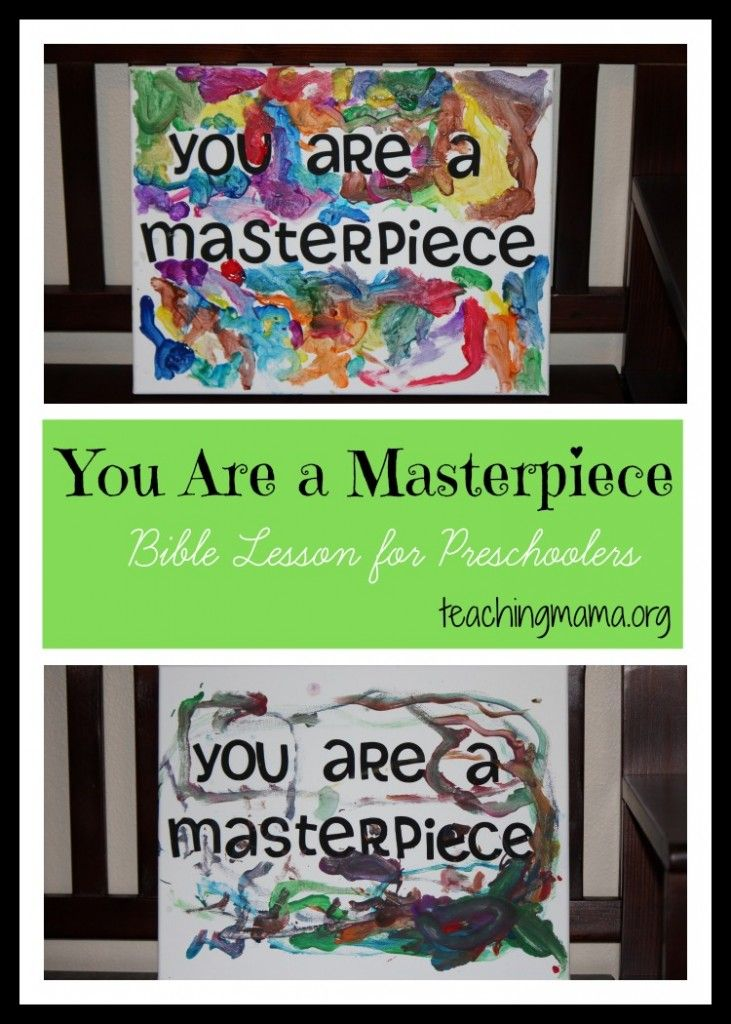 You Are a Masterpiece- Bible Lesson for Preschooolers ...