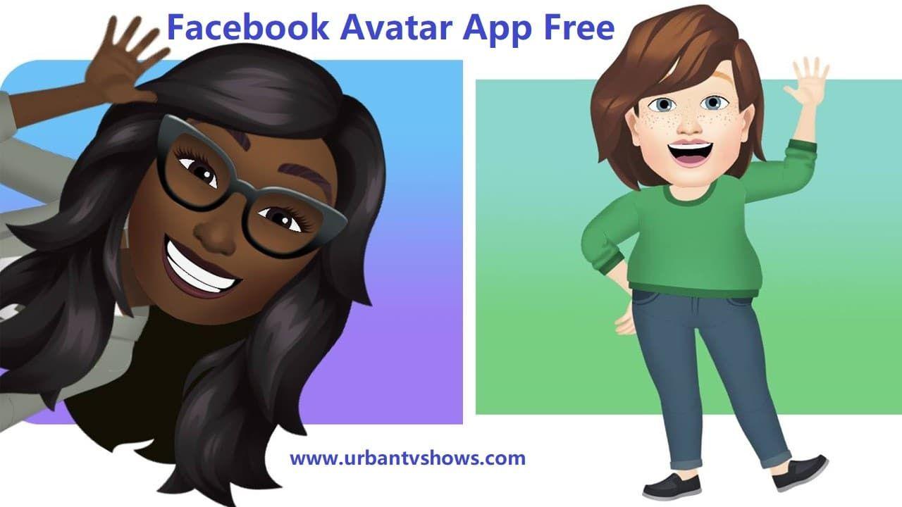 Facebook Avatar App Free How To Make Facebook Avatar Create Facebook Avatar In 2020 Facebook Avatar Avatar Creator Avatar