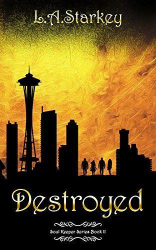 Amazon.com: Destroyed (Soul Keeper Series Book 2) eBook: L.A. Starkey, Nicole Hewitt: Books