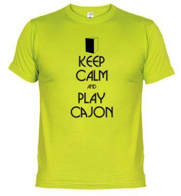 Camiseta Keep calm and play cajón... Compra online en http://www.latostadora.com/mundopercusion/keep_calm_and_play_cajon/424506