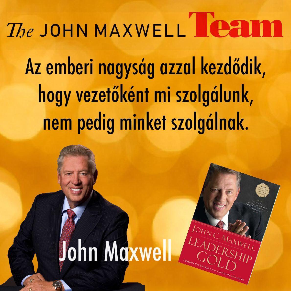 john c maxwell idézetek Pin by JohnMaxwell Hungary on Idézetek | Playbill, Broadway