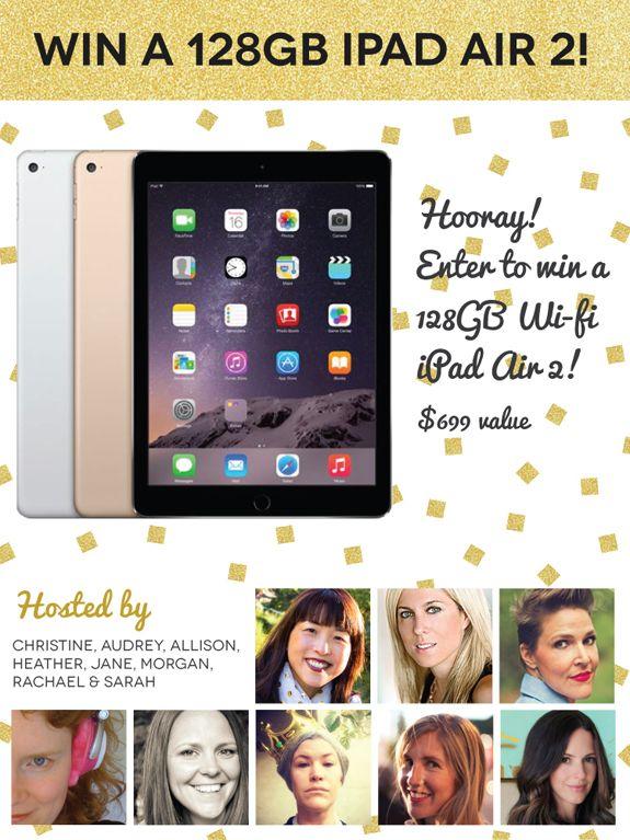 Woo hoo! Win a 128 GB iPad Air 2. $699 value!