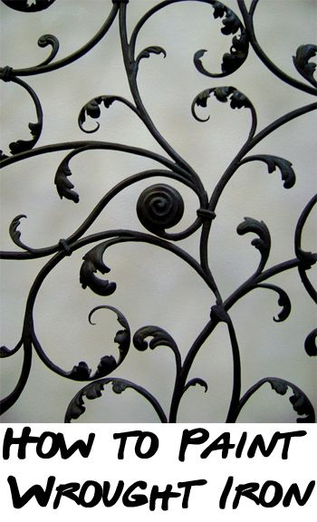 How To Paint Wrought Iron With Images Wrought Iron Decor