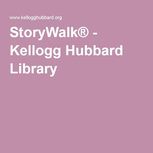 StoryWalk® - Kellogg Hubbard Library