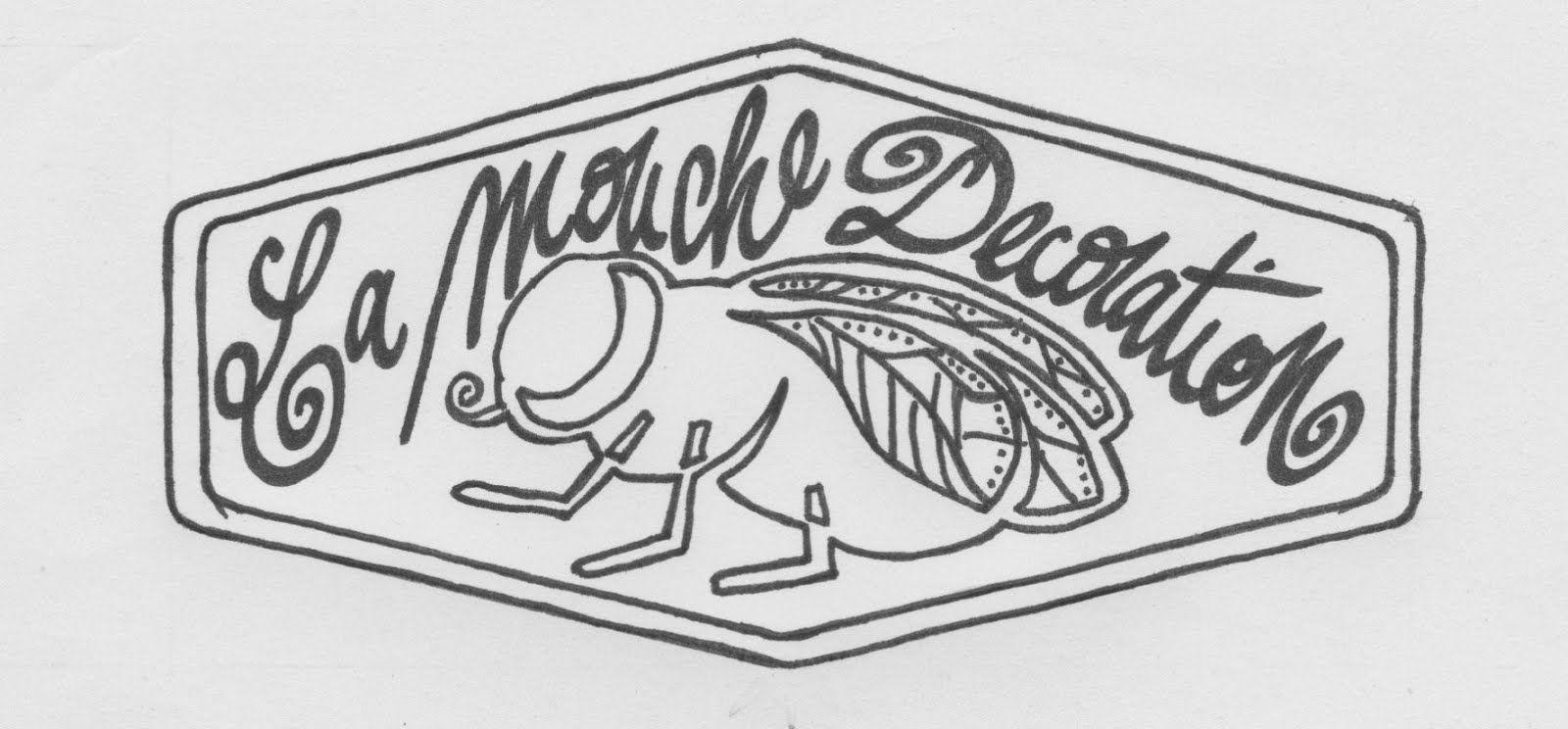La Mouche Decoration - la Marque