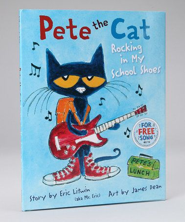 Loving this Pete the Cat: Rocking in My School Shoes Hardcover on ...